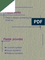 Plaster Works