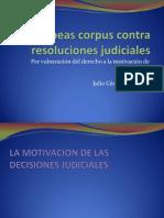 Habeas Corpus Contra Resoluciones Judiciales Motivacion (JCSC)