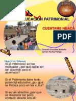 Educacion Patrimonial Cuentame HUACA