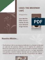 Caso Brodway Cafe