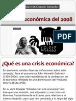 La Crisis Economica Del 2008 - Aldo Campos