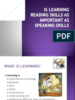 Is Learning Reading Skills as Important as Speaking