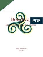 Boudica, La Mujer Que Atemorizó a Roma