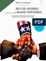 El Puño de Hierro Detrás de La Mano Invisible - Kevin a. Carson