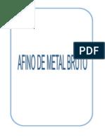 Afino de Metal Bruto