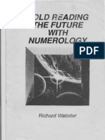 Richard Webster - Cold Reading the Future with Numerology