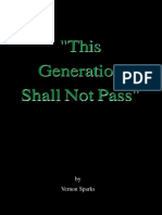 """""""This Generation Shall Not Pass"""""""