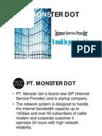 PT. Monster dot