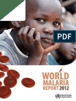 World Malaria Report 2012