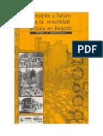 Presente-y-futuro-de-la-movilidad-urbana-en-Bogota-Retos-y-realidades.pdf