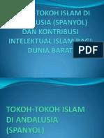 Tokoh-Tokoh Islam Di Andalusia Dan Kontribusi Intelektual Islam Bagi Dunia Barat