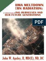 Fukushima Meltdown & Modern Radiation