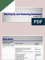 Backups and Restore -- SQL Server