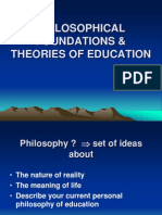 Educ 101- Power Point Philosophical Foundations
