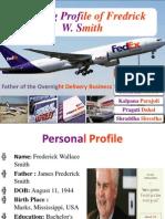 Opening Profile of Fredrick W. Smith Final