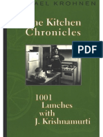 Michael Krohnen - The Kitchen Chronicles. 1001 Lunches With J. Krishnamurti
