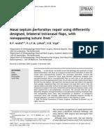 Nasal septum perforation repair using differently designed bilateral intranasal flaps