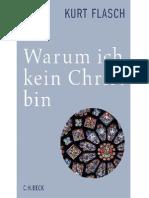 Kurt Flasch - Warum Ich Kein Christ Bin