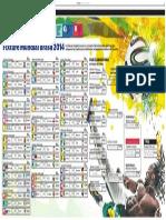 Fixture Brasil 2014