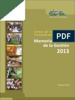 Memoria - Informe de la Gestión 2013 del Centro de Investigación y Promoción del Campesinado.