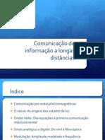 Comunicação de Informação a Longas Distãncias