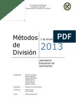 Evaluación Métodos de División