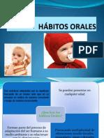 HÁBITOS ORALES