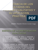 Importancia de Los Resultados Del Proceso Cualitativo y