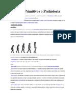 Tiempos Primitivos o Prehistoria