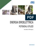 Enrico Munari - Mini Turbine a Cochlea Idraulica
