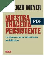 Lorenzo Meyer - Nuestra Tragedia Persistente