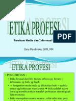 Etika Profesi RMIK