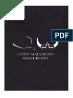 Tony Macaroni by Mark T. Elliott