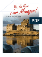 Trust Me - I'm Your Tour Manager! by Frank Faulkner