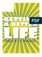 Getting A Better Life (Hardback) by Peter R.H. Williams