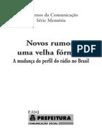 Novos Rumos,Velha Formula - A Mudanç Do Perfil Do Radio No Brasil