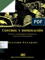 Pavarini Massimo Control y Dominacion Teorias Criminologicas Burguesas y Proyecto Hegemonico