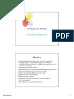 Capítulo 1 Classificação dos Materiais Classificação Tradicional (3°)