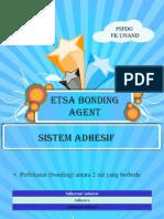 Etsa Bonding Agent