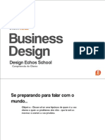 Design Echos School - Business Design - aula 1 - TOOLS - Compreensão do Cliente