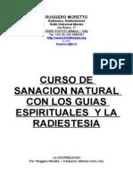 Moretto, Ruggero - Curso de sanaci¢n natural con los Gu°as Espirituales y la Radiestesia