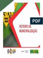 Roteiro Municipalização