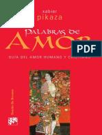 Pikaza Xabier - Palabras de Amor - Guia Del Amor Humano Y Cristiano
