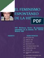 El Feminismo Espontáneo de La Histeria
