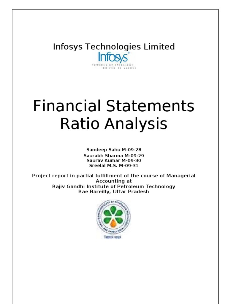 financial analysis of infosys 1 financial analysis the objective of financial statements is to provide information to all the users of these accounts to help them in their decision-making.