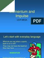 Momentum and Impulsers