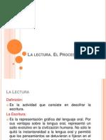 La Lectura. El Proceso Lector - Clase 04