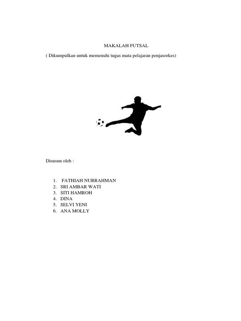 Contoh Makalah Olahraga Futsal Contoh Makalah Docx