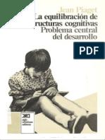 Piaget La Equilibracion de Las Estructuras Cognitivas
