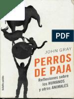 Gray, John - Perros de Paja
